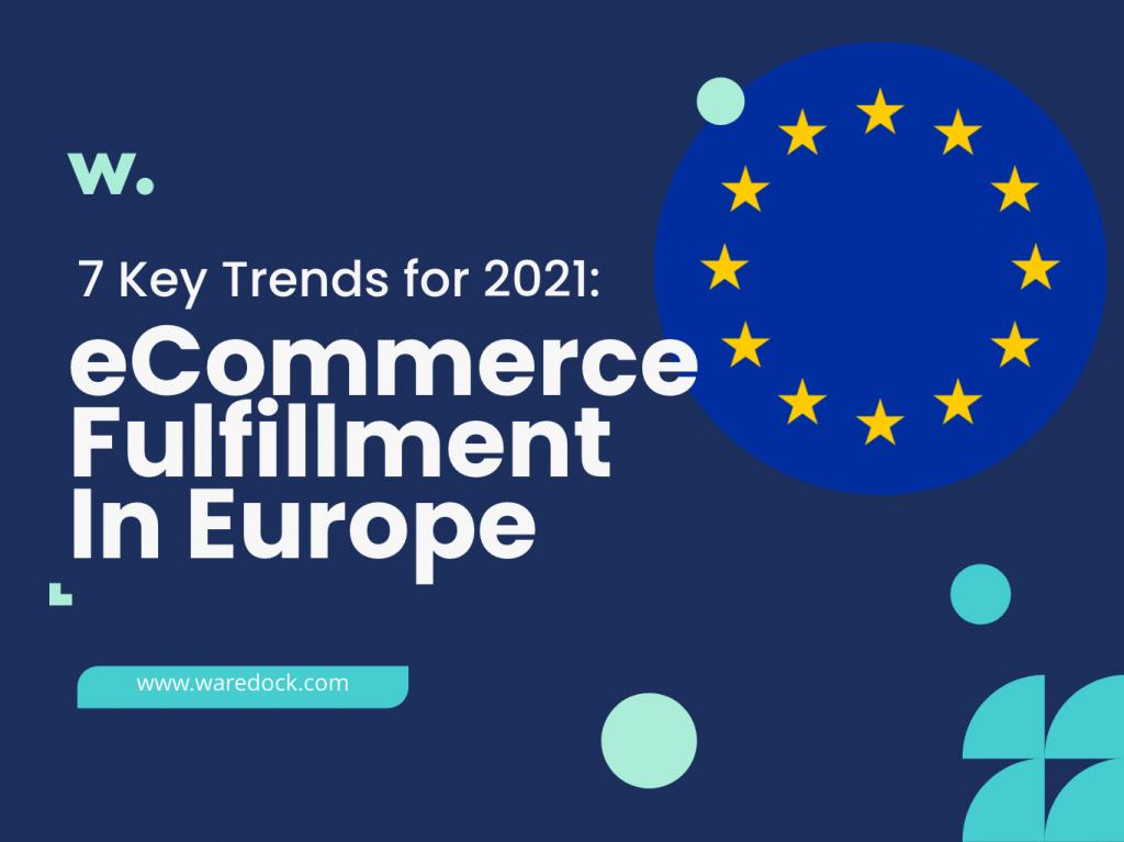 Europe eCommerce Market 2021
