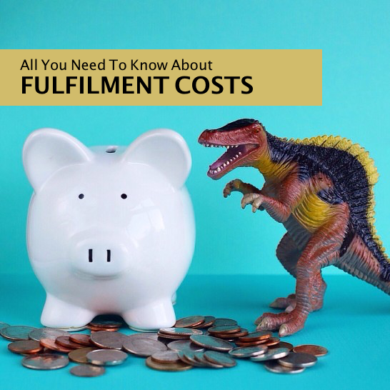 Fulfilment Costs All You Need To Know
